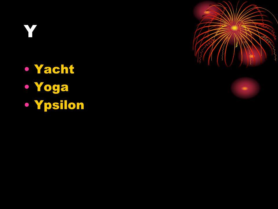 Y Yacht Yoga Ypsilon
