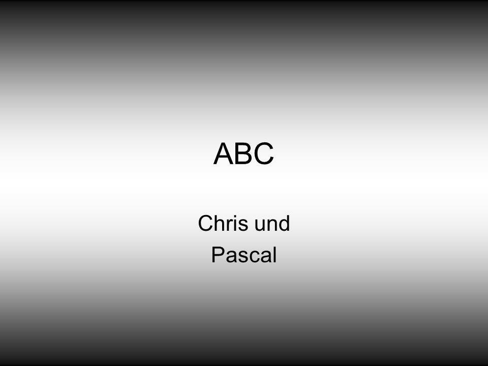 ABC Chris und Pascal