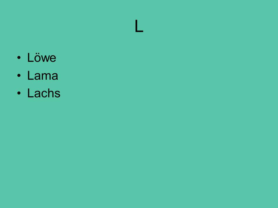 L Löwe Lama Lachs