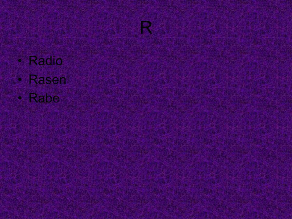 R Radio Rasen Rabe