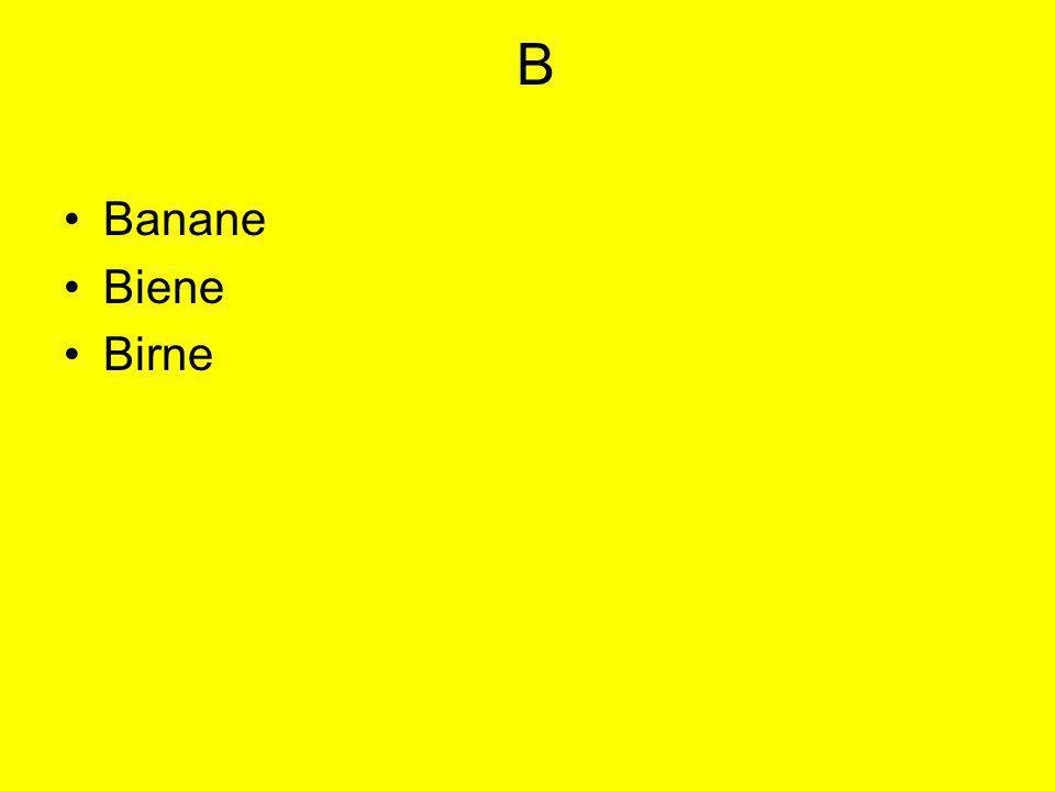 B Banane Biene Birne