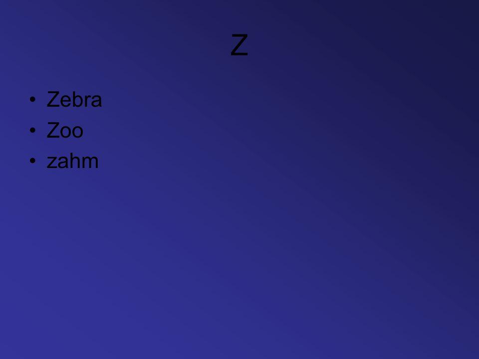 Z Zebra Zoo zahm