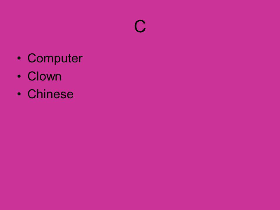 C Computer Clown Chinese
