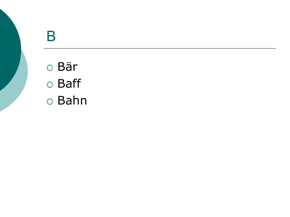 B Bär Baff Bahn