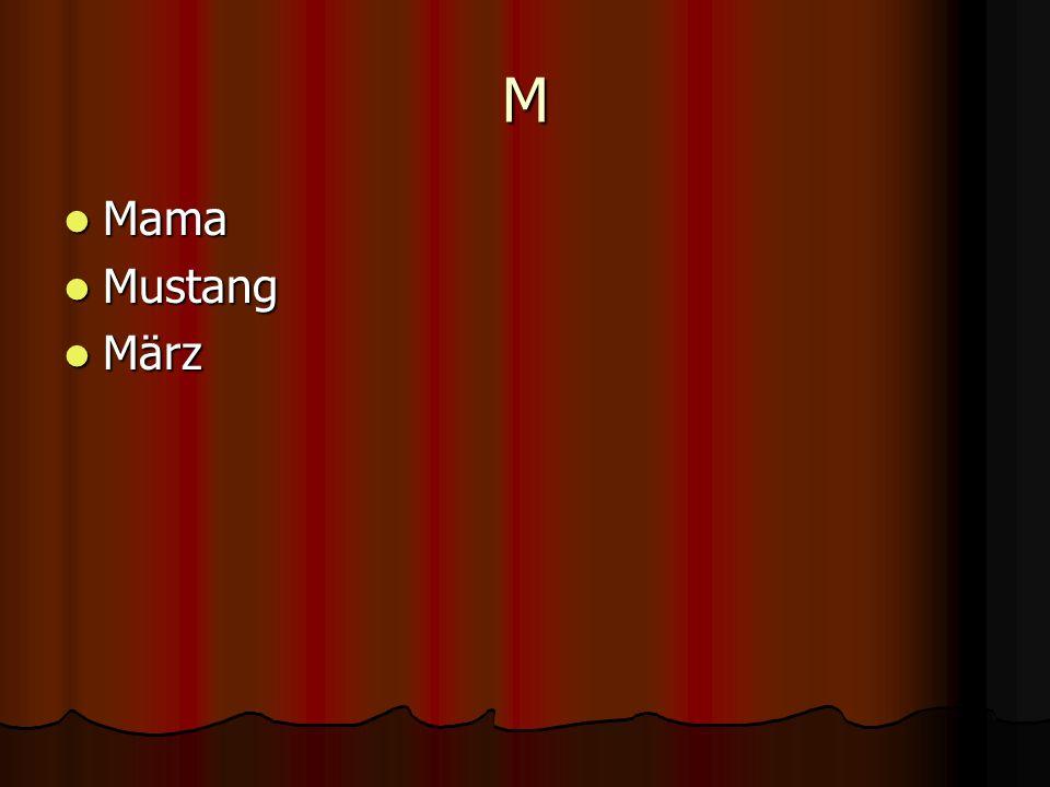 M Mama Mama Mustang Mustang März März