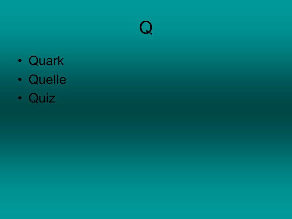 Q Quark Quelle Quiz