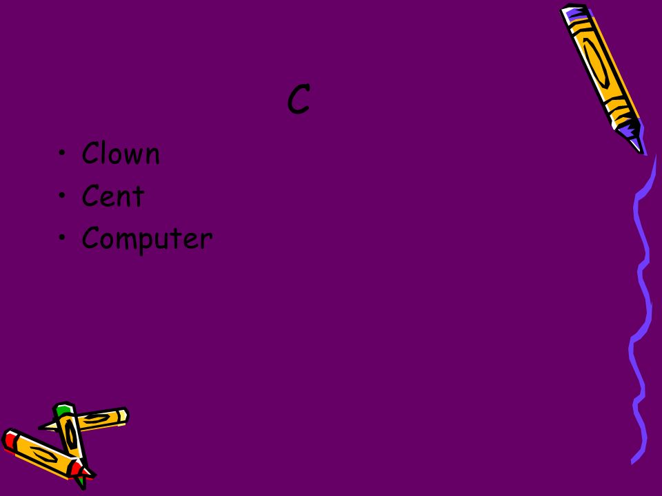 C Clown Cent Computer