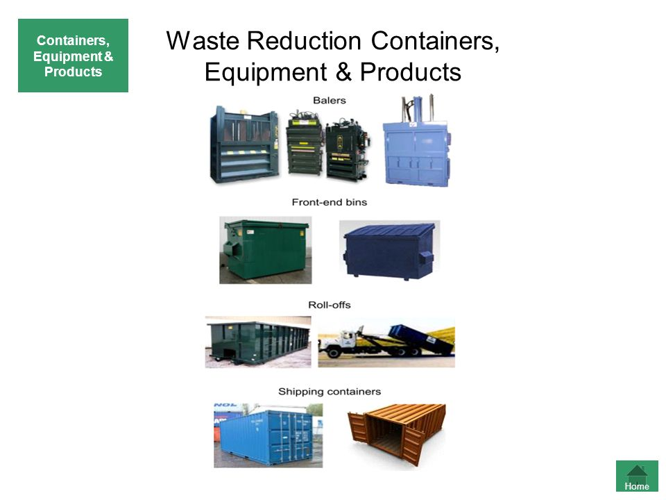 Waste Reduction Containers, Equipment & Products Home Containers, Equipment & Products