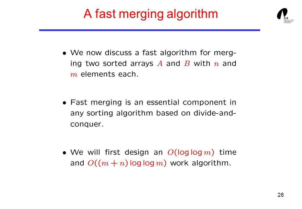 26 A fast merging algorithm
