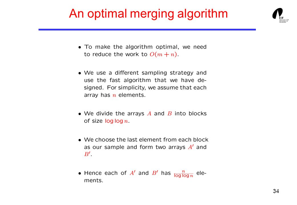 34 An optimal merging algorithm