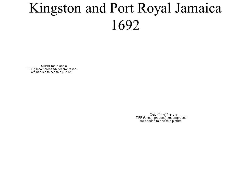 Kingston and Port Royal Jamaica 1692