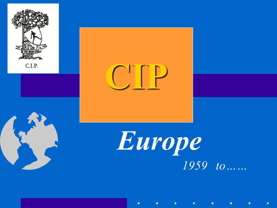 CIP Europe 1959 to……