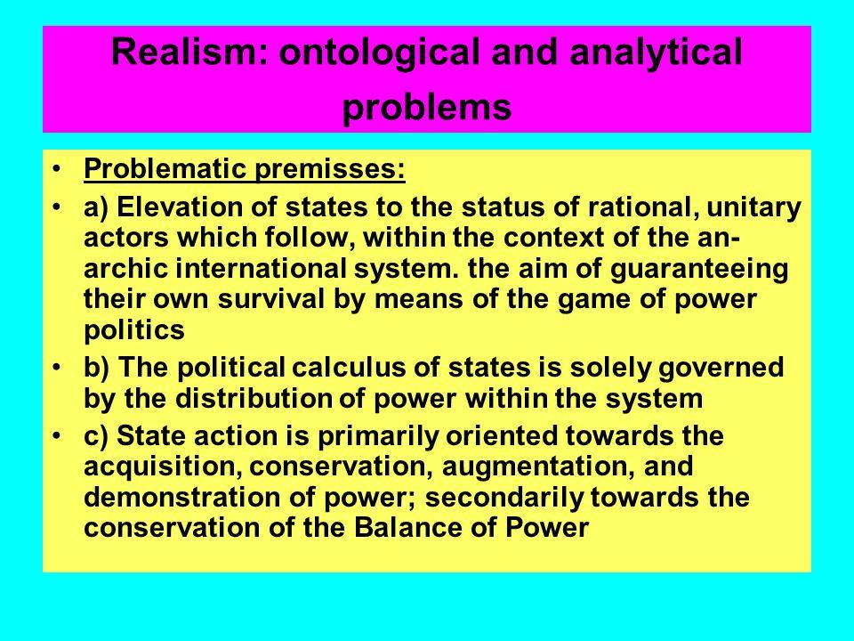 Realistische Prämisse Die internationalen Beziehungen sind ein Nullsummenspiel; der (Macht- und Status-) Gewinn eines Akteurs im internationalen Syste