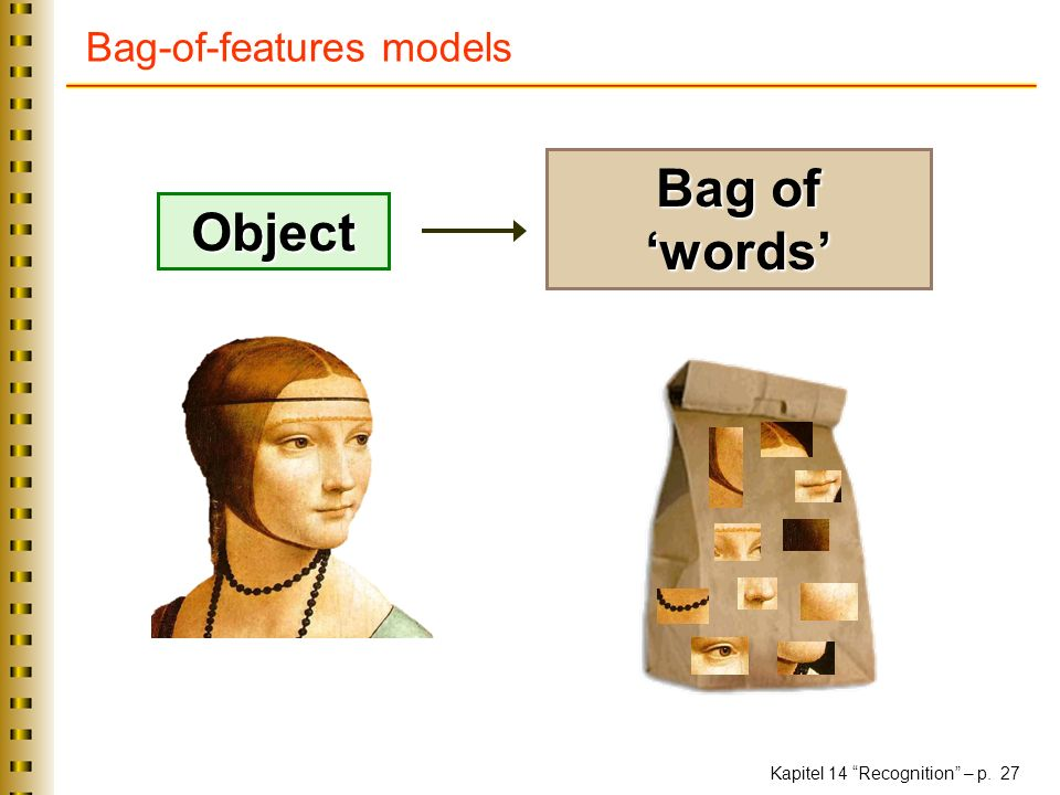 Kapitel 14 Recognition – p. 27 Bag-of-features models Object Bag of words