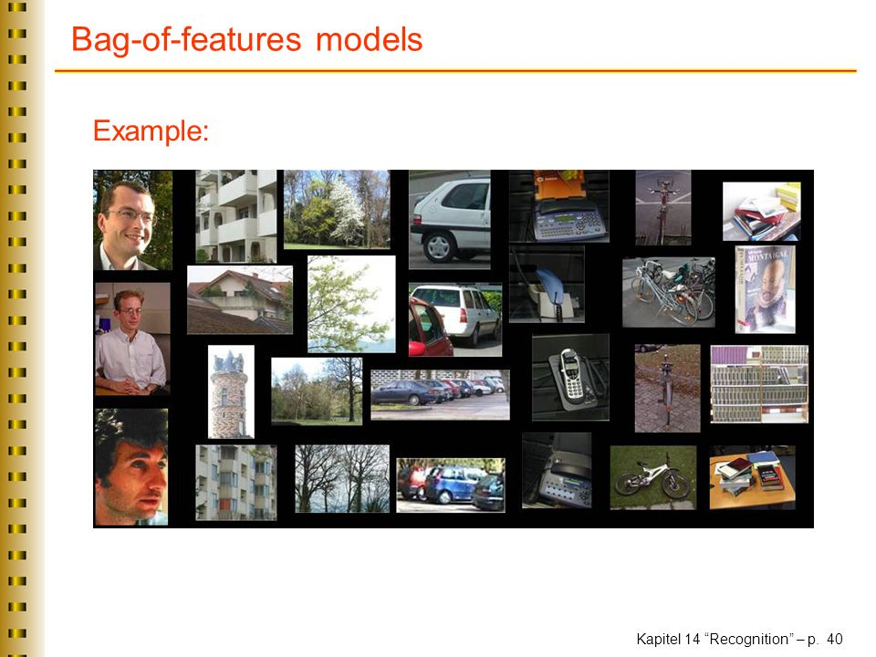 Kapitel 14 Recognition – p. 40 Bag-of-features models Example: