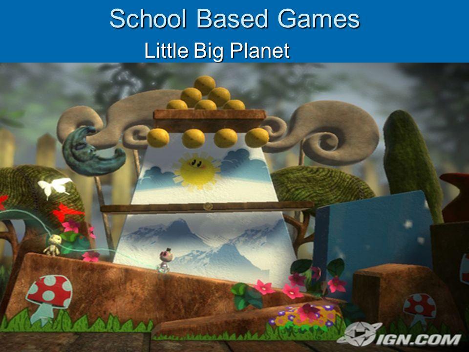 School Based Games Little Big Planet Little Big Planet