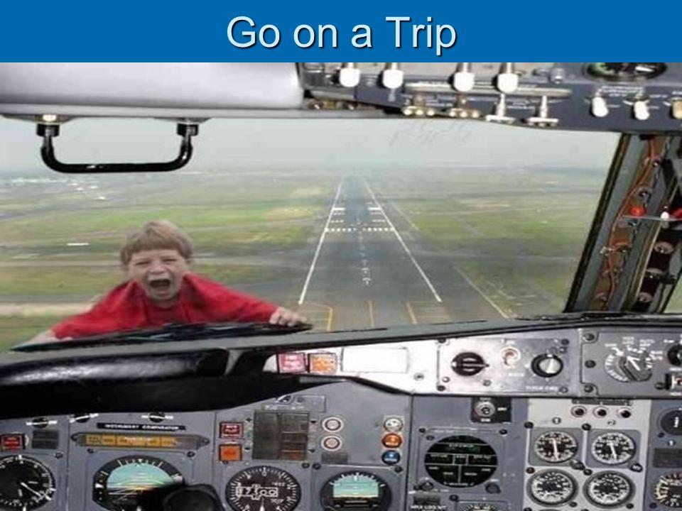 Go on a Trip
