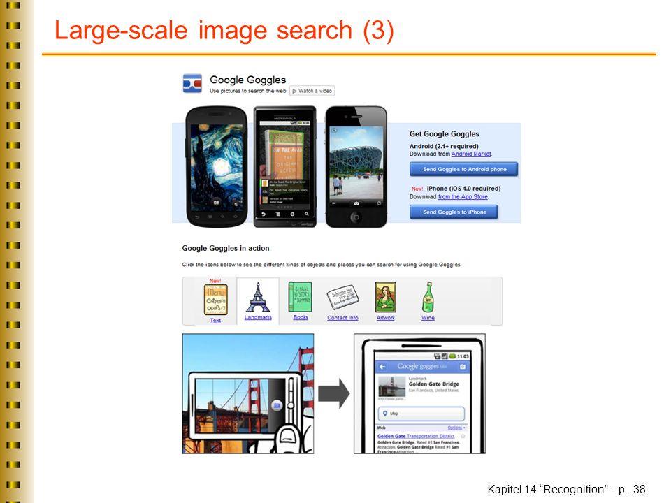 Kapitel 14 Recognition – p. 38 Large-scale image search (3)