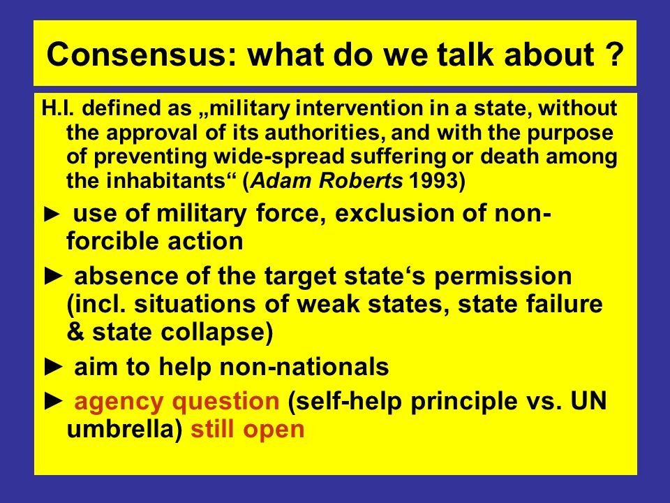 Consensus: what do we talk about .H.I.