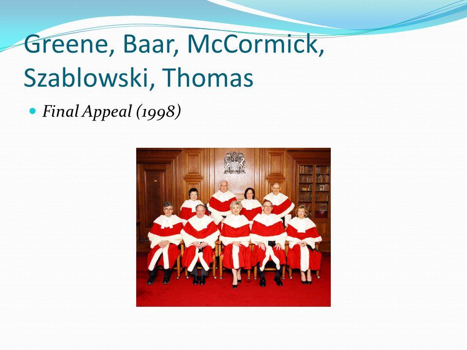 Greene, Baar, McCormick, Szablowski, Thomas Final Appeal (1998)