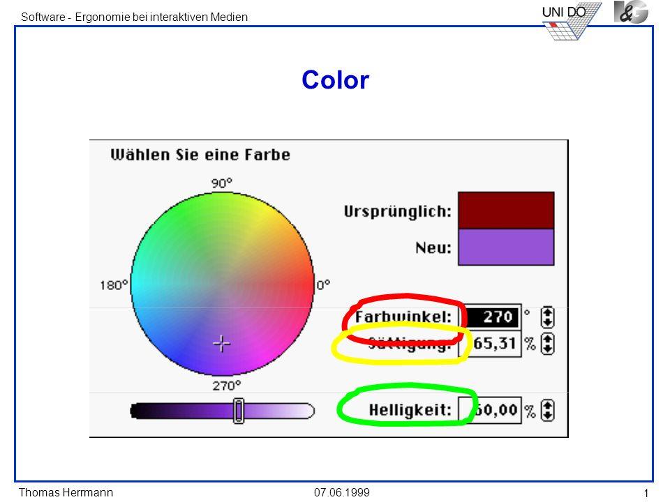 Thomas Herrmann Software - Ergonomie bei interaktiven Medien 07.06.1999 1 Color