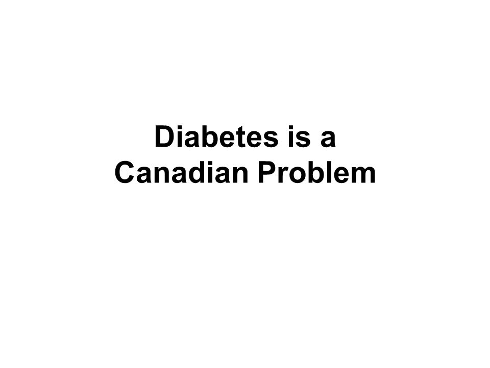 The Percentage of Foreign-born Canadians Is Increasing (contd) About 55% of this population would be born in Asian countries, which have a very high incidence and prevalence of type 2 diabetes.