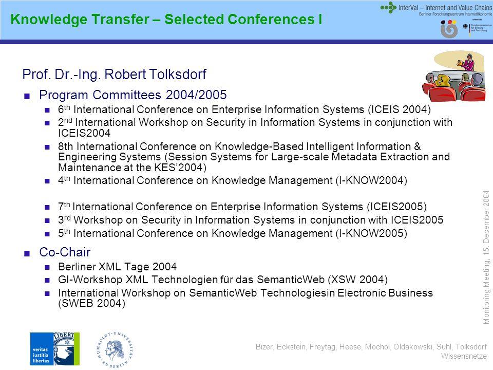 Bizer, Eckstein, Freytag, Heese, Mochol, Oldakowski, Suhl, Tolksdorf Wissensnetze Monitoring Meeting, 15.