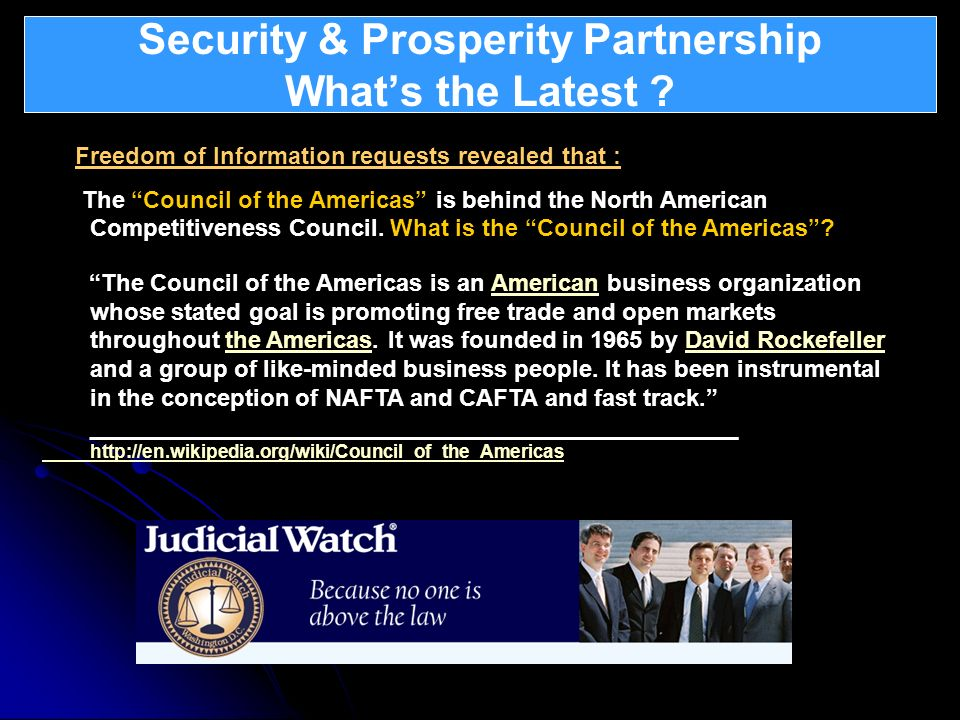 Security & Prosperity Partnership Whats the Latest ? What is Atlantica ? Freedom of Information requests revealed that : The Council of the Americas i