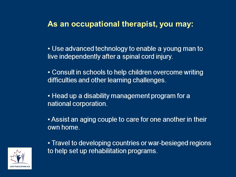 Use advanced technology to enable a young man to live independently after a spinal cord injury. Consult in schools to help children overcome writing d