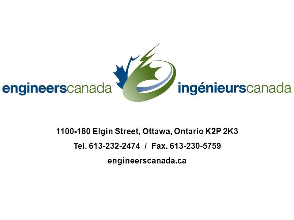 1100-180 Elgin Street, Ottawa, Ontario K2P 2K3 Tel. 613-232-2474 / Fax. 613-230-5759 engineerscanada.ca
