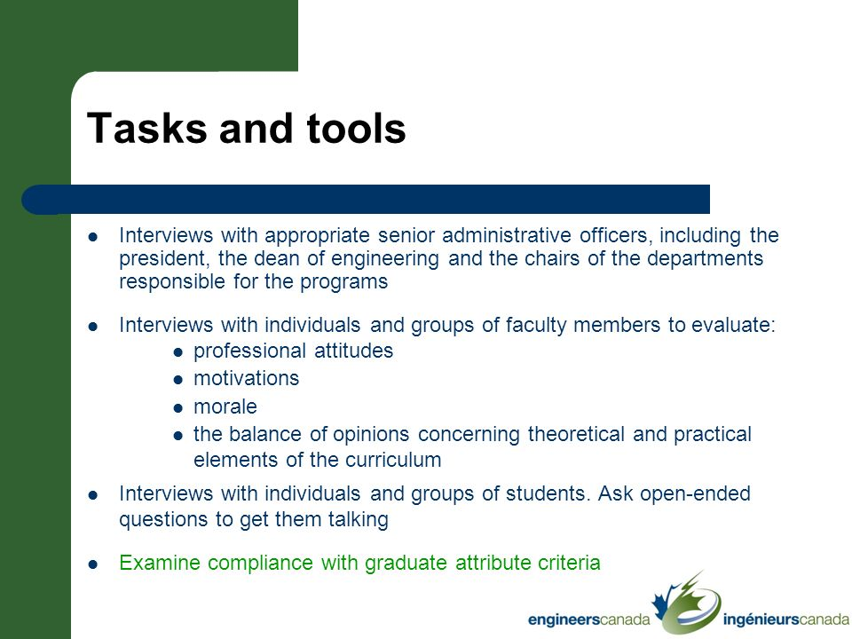 Tasks and tools Interviews with appropriate senior administrative officers, including the president, the dean of engineering and the chairs of the dep