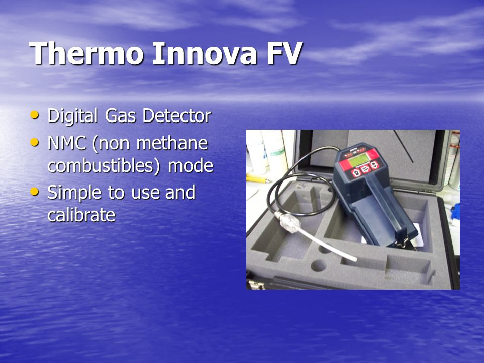 Thermo Innova FV Digital Gas Detector NMC (non methane combustibles) mode Simple to use and calibrate