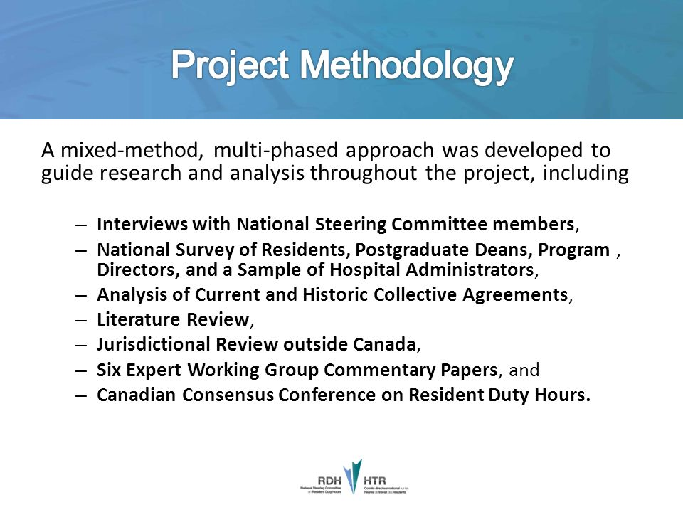 A mixed-method, multi-phased approach was developed to guide research and analysis throughout the project, including – Interviews with National Steeri