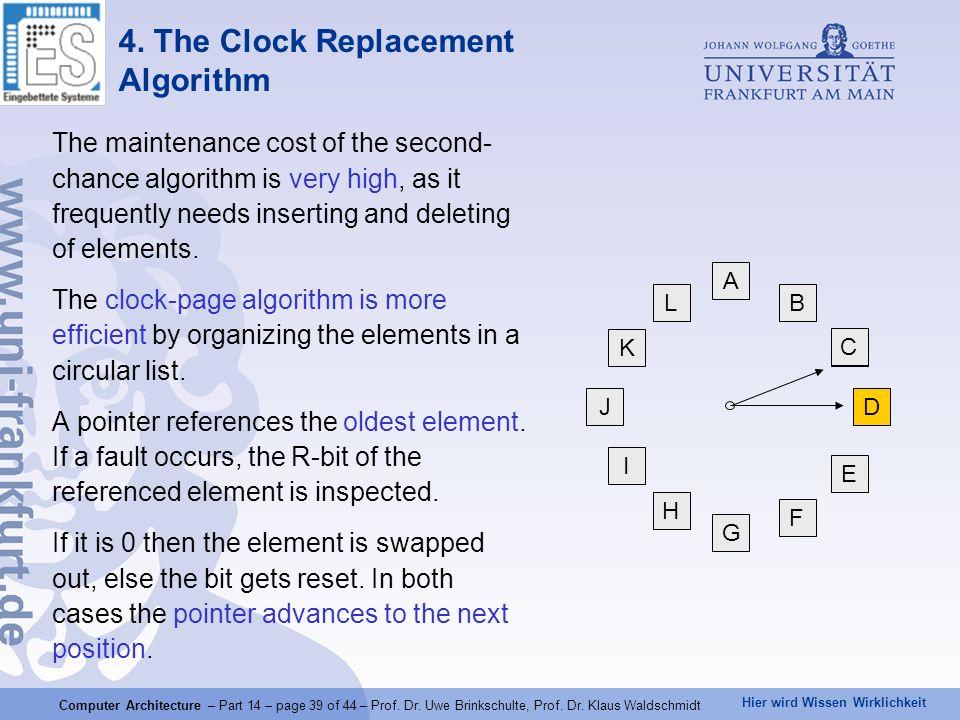 Hier wird Wissen Wirklichkeit Computer Architecture – Part 14 – page 39 of 44 – Prof. Dr. Uwe Brinkschulte, Prof. Dr. Klaus Waldschmidt 4. The Clock R