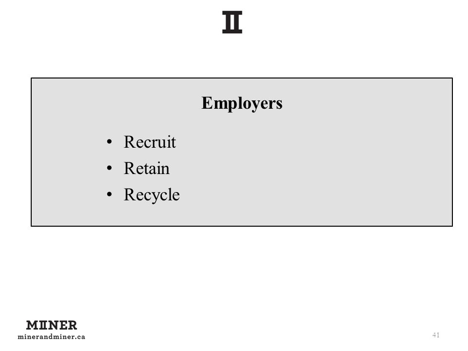 Employers Recruit Retain Recycle 41