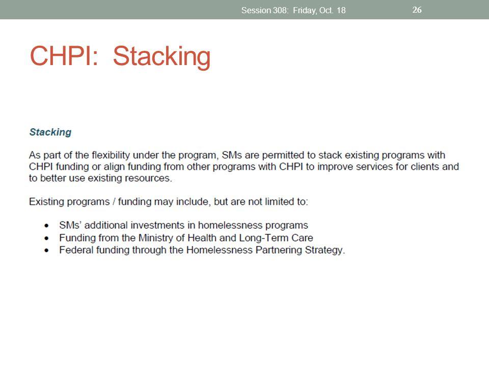 CHPI: Stacking Session 308: Friday, Oct. 18 26