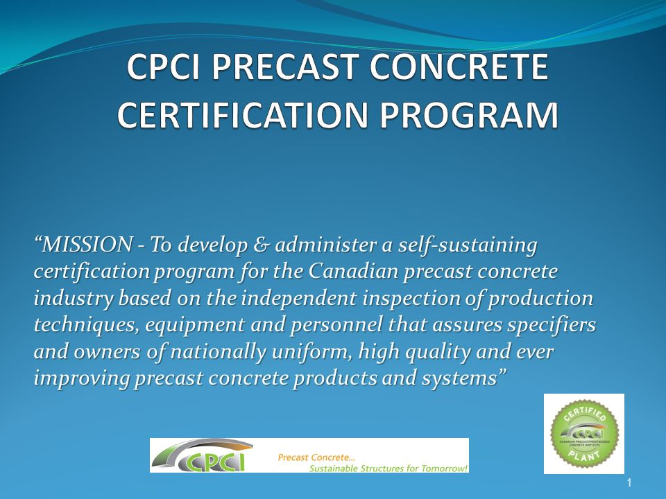 CPCI Certification MOT Recognition: Alberta DOT BC MOTI MTO MTQ MB & SK NB & NS Construction Specifications Canada (CSC) Letters of Acceptance Received: Ministry of Transportation of Ontario Government of Alberta Department of Transportation 32