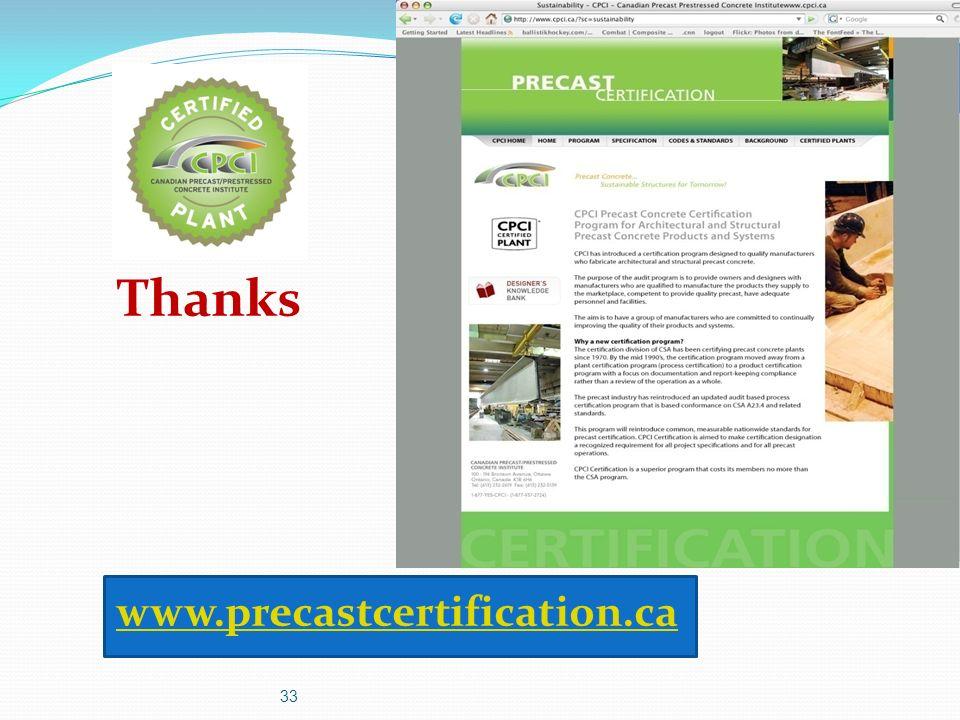 Thanks www.precastcertification.ca www.precastcertification.ca 33