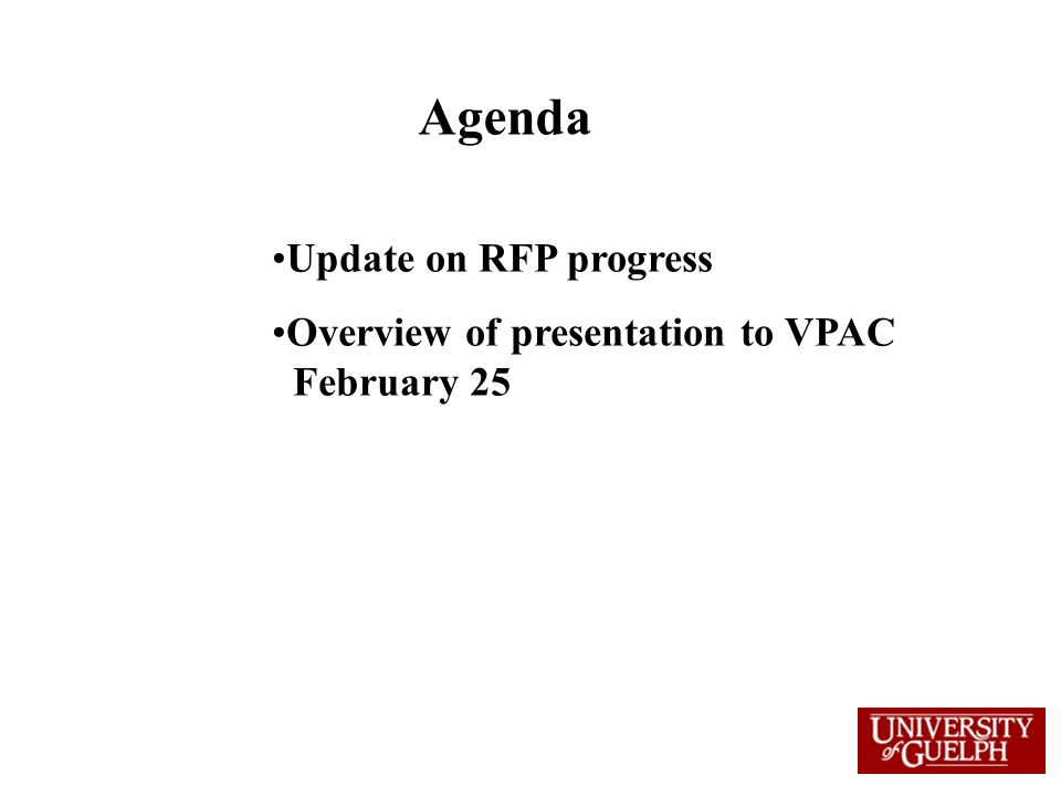 Agenda Update on RFP progress Overview of presentation to VPAC February 25