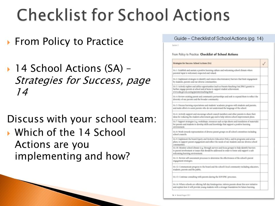 From Policy to Practice 14 School Actions (SA) – Strategies for Success, page 14 Discuss with your school team: Which of the 14 School Actions are you implementing and how.