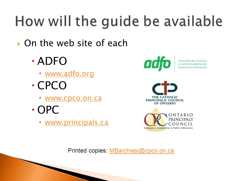On the web site of each ADFO   CPCO   OPC   Printed copies:
