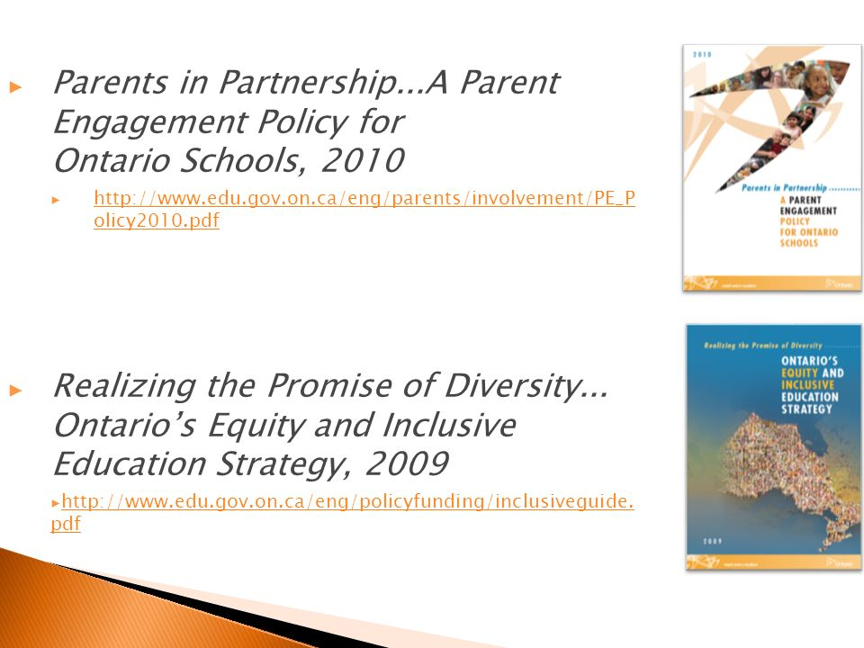 Parents in Partnership...A Parent Engagement Policy for Ontario Schools, olicy2010.pdf   olicy2010.pdf Realizing the Promise of Diversity...