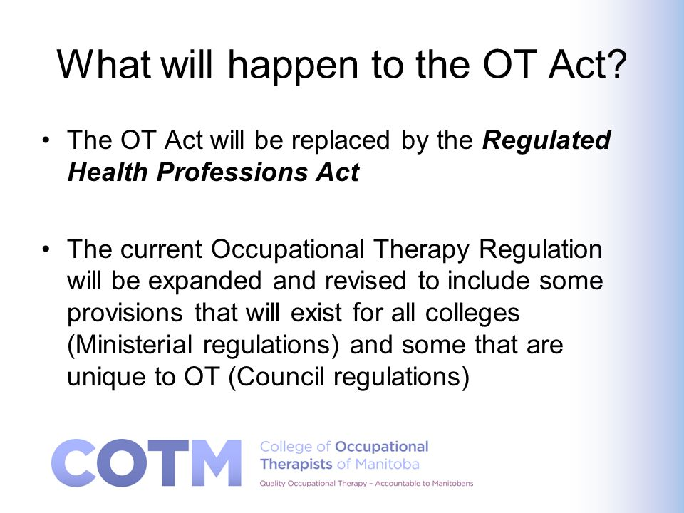 What will happen to the OT Act.