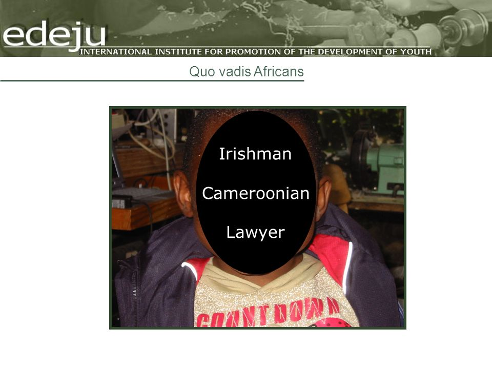 Irishman Cameroonian Lawyer