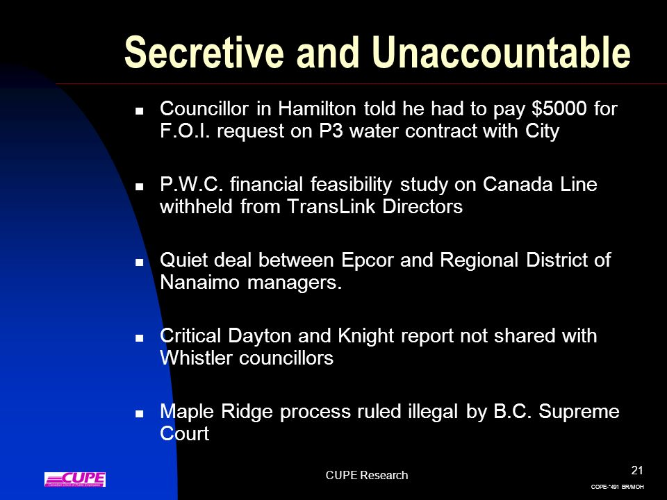 CUPE Research 21 COPE-*491 BR/MOH Secretive and Unaccountable Councillor in Hamilton told he had to pay $5000 for F.O.I. request on P3 water contract