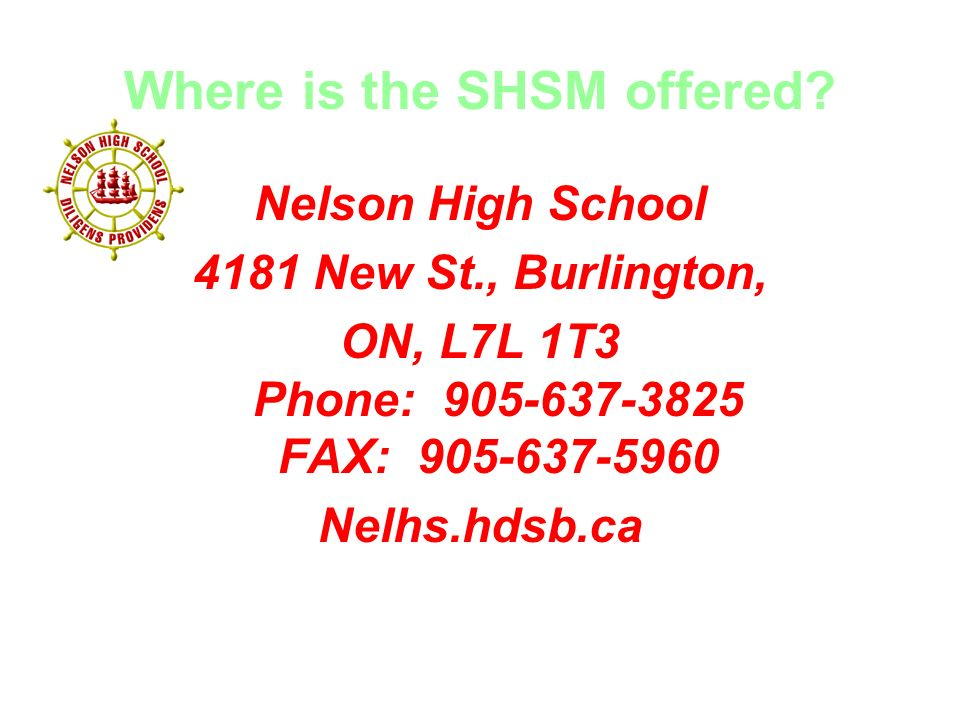 Where is the SHSM offered.