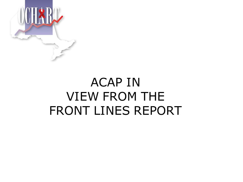ACAP IN VIEW FROM THE FRONT LINES REPORT