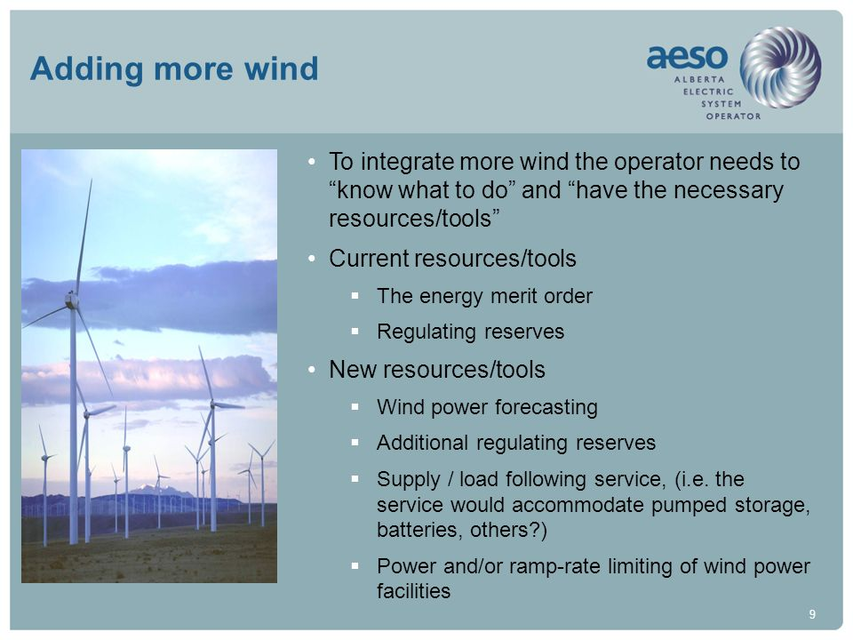 9 Adding more wind To integrate more wind the operator needs to know what to do and have the necessary resources/tools Current resources/tools The ene