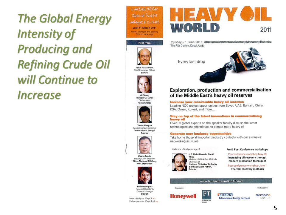 5 The Global Energy Intensity of Producing and Refining Crude Oil will Continue to Increase