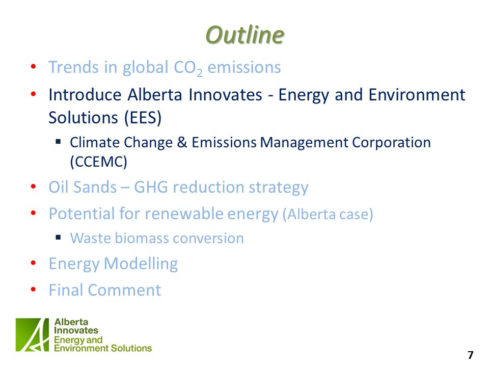 77 Outline Trends in global CO 2 emissions Introduce Alberta Innovates - Energy and Environment Solutions (EES) Climate Change & Emissions Management